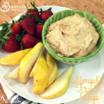 Simple Fruit Dip recipe with pear slices and strawberries ready for dipping!